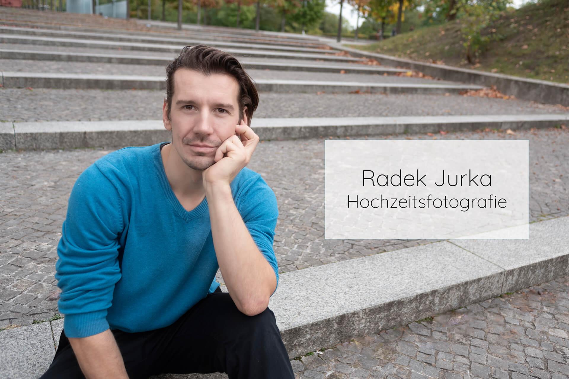 Radek Jurka Hochzeitsfotografie